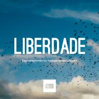 A Liberdade e os Fundamentos da Teologia da Nova Aliança
