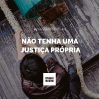 Aprendendo com Jó: Não tenha uma justiça própria